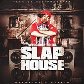 Welcome to da Slap House by Various Artists