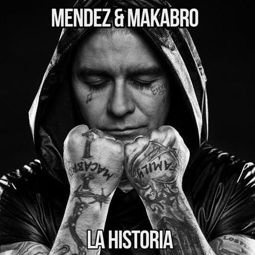 La Historia by Mendez