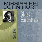 Blues Essentials by Mississippi John Hurt