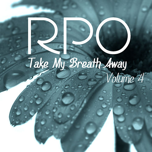 Rpo - Take My Breath Away - Vol 4 by Royal Philharmonic Orchestra
