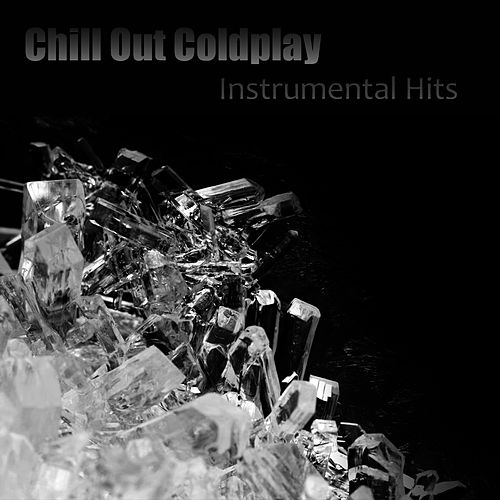 Coldplay - Chill Out by Studio All Stars