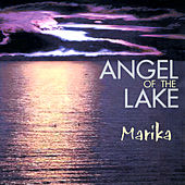 Angel Of The Lake by Marika