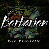 Barbarian by Tom Donovan