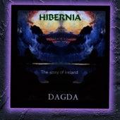Hibernia - The Story Of Ireland by Dagda