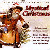 Mystical Christmas by New Ireland Orchestra