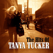 The Hits Of Tanya Tucker by Tanya Tucker