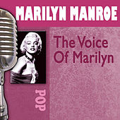 The Voice Of Marilyn by Marilyn Monroe