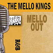 Mello Out by The Mello-Kings