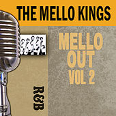 Mello Out, Vol. 2 by The Mello-Kings