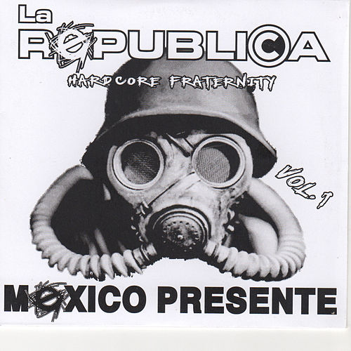 Mexico Presente by Republica