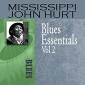 Blues Essentials, Vol. 2 by Mississippi John Hurt