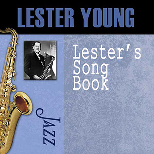 Lester's Song Book by Lester Young