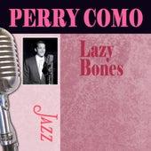 Lazy Bones by Perry Como