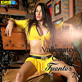 Vallenatos Clásicos Fuentes 2 by Various Artists