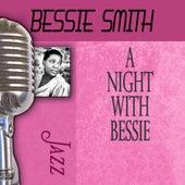 A Night With Bessie by Bessie Smith