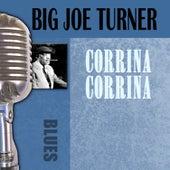 Corrina Corrina by Big Joe Turner