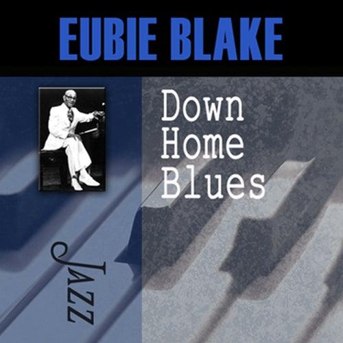 Down Home Blues by Eubie Blake