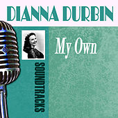 My Own by Deanna Durbin