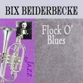 Flock O' Blues by Bix Beiderbecke