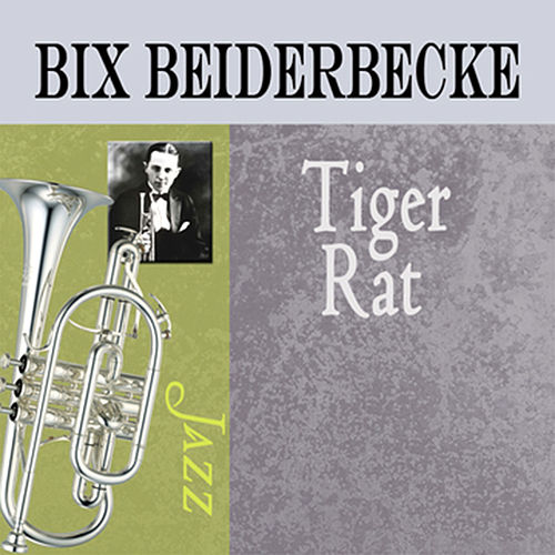 Tiger Rag by Bix Beiderbecke