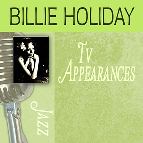 TV Appearances by Billie Holiday