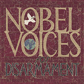 Nobel Voices For Disarmament: 1901-2001 by Various Artists