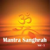 Mantra Sanghrah, Vol. 1 by Various Artists