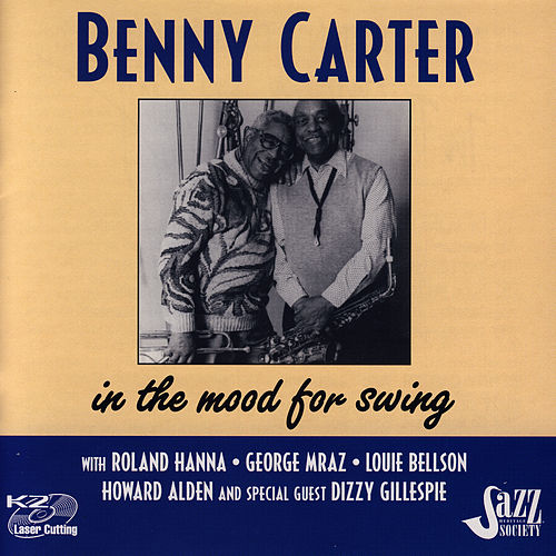 In The Mood For Swing by Benny Carter