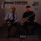 My Man Benny/My Man Phil by Benny Carter