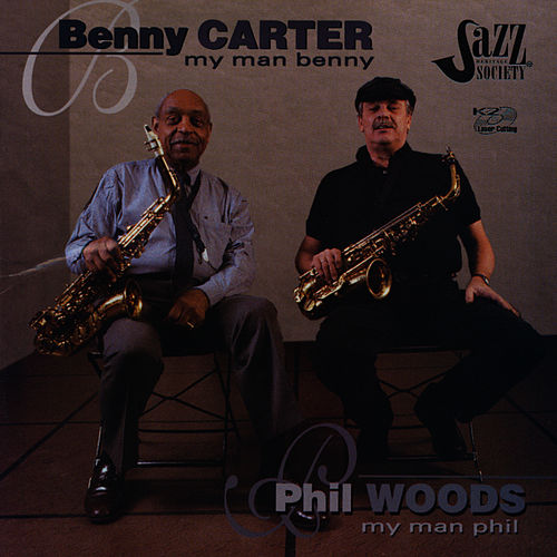 My Man Benny/My Man Phil by Benny Carter