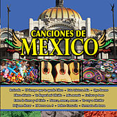 Canciones de Mexico Vol. XI by Various Artists
