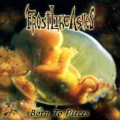 Born to Pieces by Frost Like Ashes