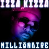 Millionaire by Izza Kizza