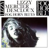Fog Horn Blues by Lizzy Mercier Descloux