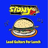 Lead Guitars for Lunch by Stony