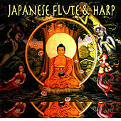 Japanese Flute & Harp by Eastern Peace