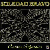 Cantos Sefardies by Soledad Bravo