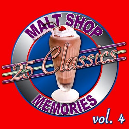 25 Classics - Malt Shop Memories Vol. 4 by Various Artists