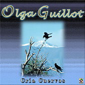 Cria Cuervos by Olga Guillot