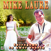 Entregame Tu Amor Josefa by Mike Laure