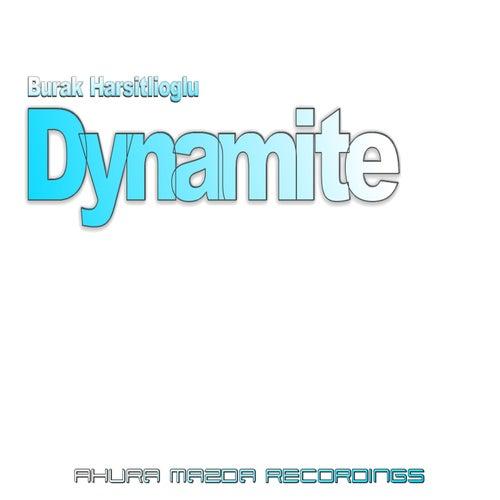 Dynamite by Burak Harsitlioglu