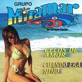 Celos de Amor, Cuando Era Nino by Grupo Miramar