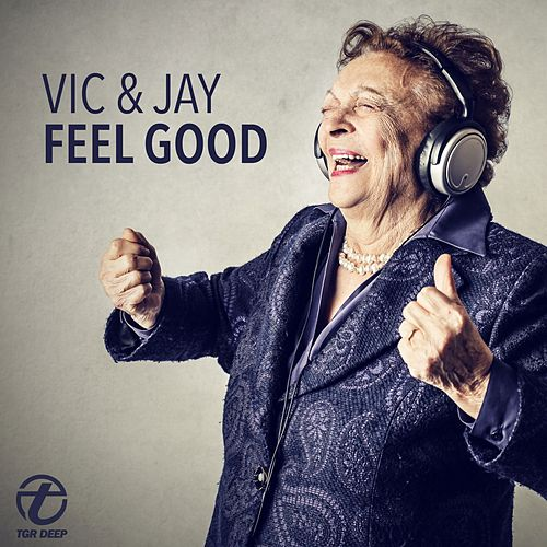 Feel Good by V.I.C.