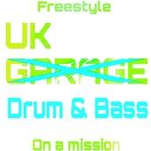 UK Drum & Bass von Freestyle