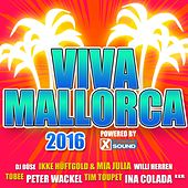 Viva Mallorca 2016 Powered by Xtreme Sound by Various Artists