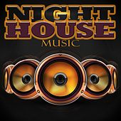 Night House Music by Various Artists