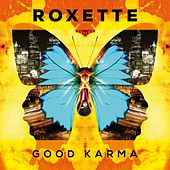Good Karma by Roxette
