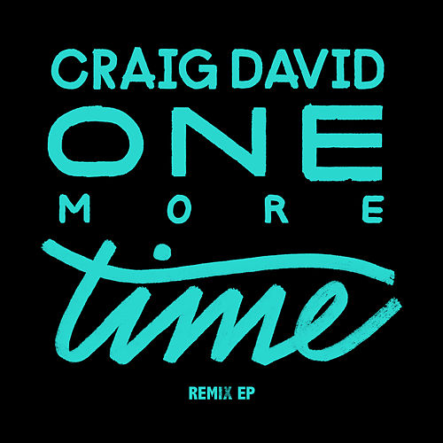 One More Time (Remixes) by Craig David