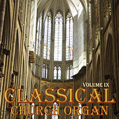 Classical Church Organ, Volume 9 by Hans Leenders