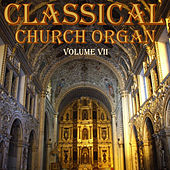 Classical Church Organ, Volume 7 by Jeroen Koopman